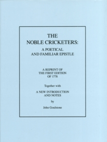 The Noble Cricketers : A Poetical and Familiar Epistle, Hardback Book