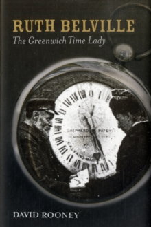 Ruth Belville : The Greenwich Time Lady, Hardback Book