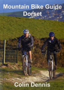 Mountain Bike Guide Dorset, Paperback Book