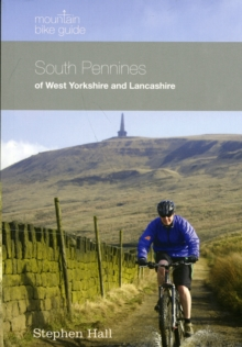 Mountain Bike Guide - South Pennines of West Yorkshire and Lancashire, Paperback Book