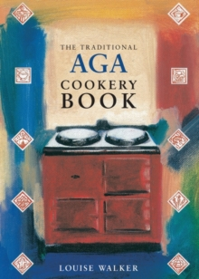 The Traditional Aga Cookery Book, Paperback / softback Book
