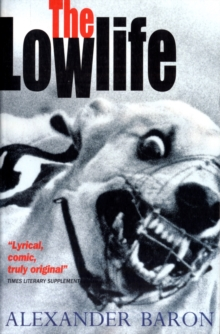 The Lowlife, Paperback Book