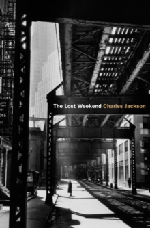 The Lost Weekend, Paperback / softback Book