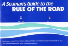 A Seaman's Guide to the Rule of the Road, Paperback / softback Book