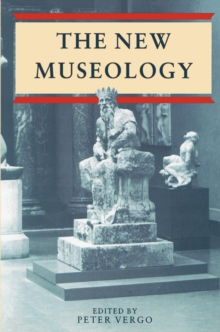 New Museology, Paperback Book