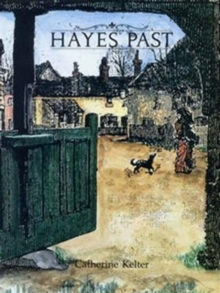 Hayes Past, Hardback Book