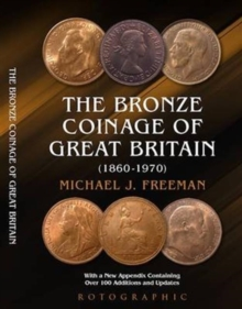 The Bronze Coinage of Great Britain, Paperback / softback Book