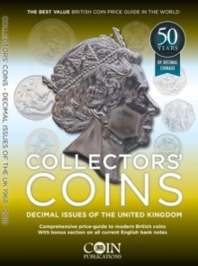 Collectors' Coins: Decimal Issues of the United Kingdom 1968 - 2018 : Collectors' Coins 2, Paperback Book