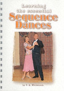 Learning the Essential Sequence Dances, Paperback Book