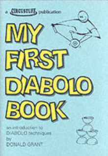 My First Diabolo Book : An Introduction to Diabolo Techniques, Paperback Book