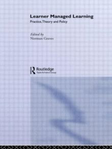 Learner Managed Learning : Practice, Theory and Policy, Paperback / softback Book
