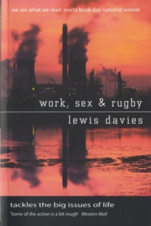 Work, Sex and Rugby, Paperback / softback Book
