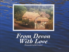 From Devon with Love, Hardback Book
