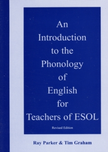 An Introduction to the Phonology of English for Teachers of ESOL, Mixed media product Book