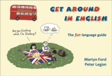 Get Around in English : The How to be British Collection 3 No 3, Paperback / softback Book