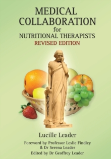 Medical Collaboration for Nutritional Therapists, Paperback Book