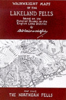 Wainwright Maps of the Lakeland Fells : The Northern Fells Map 5, Sheet map, folded Book
