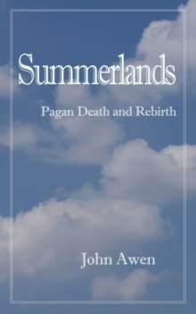 Summerlands : Death and Rebirth, Paperback / softback Book