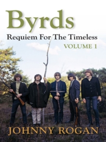 Byrds: Requiem for the Timeless : Volume 1, Hardback Book