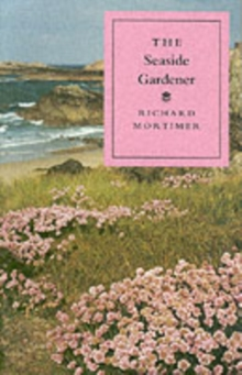 The Seaside Gardener, Paperback Book