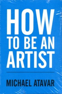 How to be an Artist, Paperback / softback Book