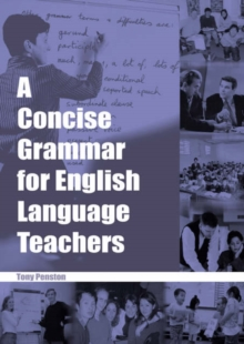 A Concise Grammar for English Language Teachers, Paperback Book