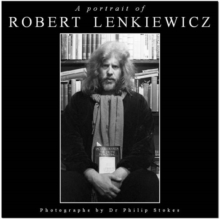 A Portrait of Robert Lenkiewicz, Hardback Book