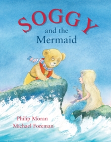Soggy and the Mermaid, Hardback Book