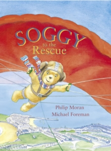 Soggy to the Rescue, Paperback Book