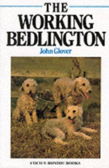 The Working Bedlington, Hardback Book