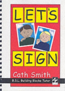 Let's Sign: BSL Building Blocks Tutor, Mixed media product Book