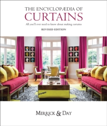 Encyclopaedia of Curtains : All You'll Ever Need to Know About Making Curtains, Hardback Book