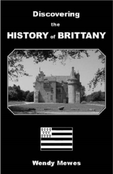 Discovering the History of Brittany, Paperback Book