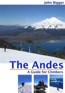 The Andes : A Guide for Climbers, Paperback / softback Book