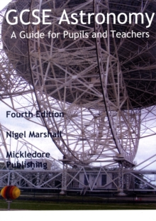 GCSE Astronomy : A Guide for Pupils and Teachers, Paperback Book