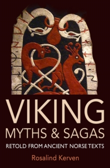 Viking Myths & Sagas : Retold from Ancient Norse Texts, Paperback / softback Book