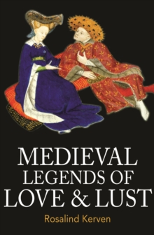 Medieval Legends of Love & Lust, Paperback / softback Book