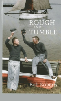 Rough and Tumble, Paperback / softback Book