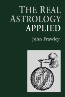 The Real Astrology Applied, Paperback Book