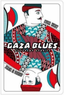 Gaza Blues : Different Stories, Paperback Book