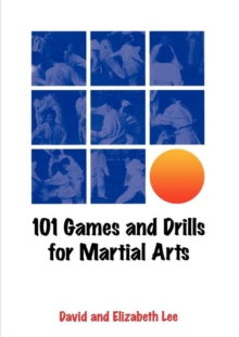 101 Games and Drills for Martial Arts, Paperback Book
