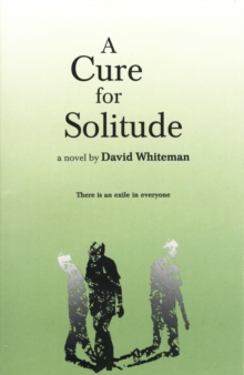 A Cure for Solitude, Paperback Book