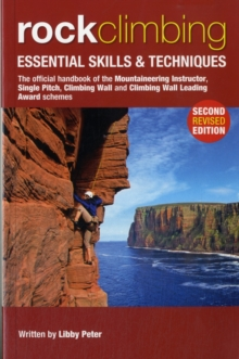 Rock Climbing : Essential Skills & Techniques, Paperback Book