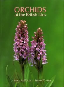 Orchids of the British Isles, Hardback Book