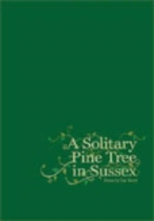 A Solitary Pine Tree in Sussex, Paperback / softback Book