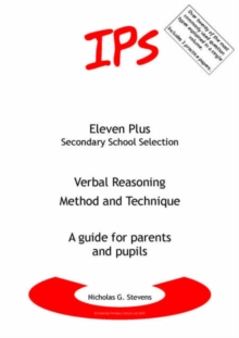 Verbal Reasoning - Method and Technique : A Guide for Parents and Pupils, Paperback Book
