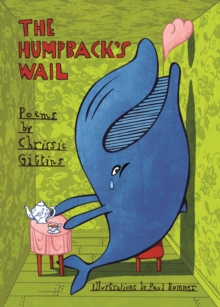 The Humpback's Wail : Poems, Paperback Book