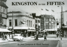 Kingston in the Fifties, Paperback / softback Book