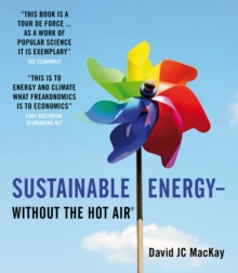 Sustainable Energy - Without the Hot Air, Paperback Book