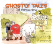 Ghostly Tales of Northumbria, Paperback Book